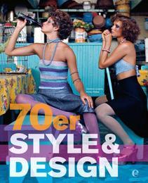 70er Style & Design