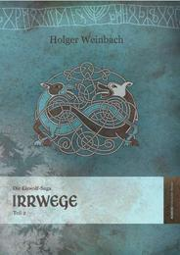 Die Eiswolf-Saga. Teil 2: Irrwege