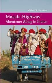 Masala Highway - Abenteuer Alltag in Indien - Cover