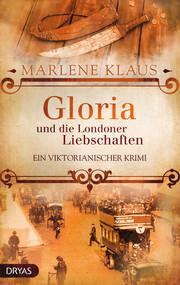Gloria und die Londoner Liebschaften - Cover