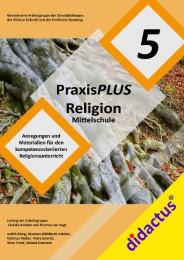 PraxisPLUS Religion Mittelschule 5