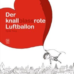 Der knallblassrote Luftballon