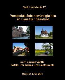 Versteckte Sehenswürdigkeiten im Lausitzer Seenland