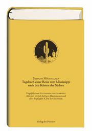 Tagebuch einer Reise vom Mississippi nach den Küsten der Südsee