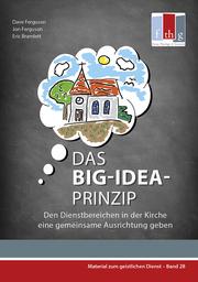 Das BIG-IDEA-Prinzip