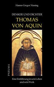 Denker und Dichter: Thomas von Aquin