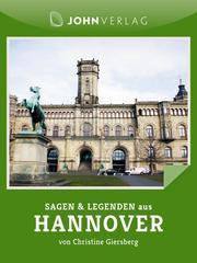 Hannover Sagen und Legenden
