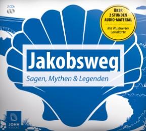 Jakobsweg: Sagen, Mythen und Legenden