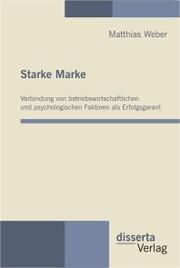 Starke Make: Verbindung von betriebswirtschaftlichen und psychologischen Faktoren als Erfolgsgarant