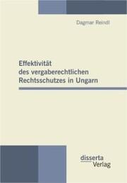 Effektivität des vergaberechtlichen Rechtsschutzes in Ungarn