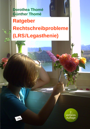 Ratgeber Rechtschreibprobleme (LRS/Legasthenie)