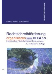 Rechtschreibförderung organisieren nach OLFA 3-9, nach dem Basiskonzept Rechtschreiben
