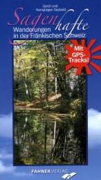 Sagenhafte Wanderungen in der Fränkischen Schweiz