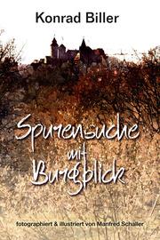 Spurensuche mit Burgblick