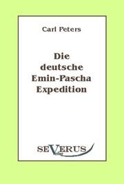 Die deutsche Emin-Pascha-Expedition