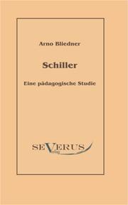 Schiller. Eine pädagogische Studie