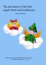 The adventures of the little angels Hunti and Goldielocks