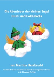 Die Abenteuer der beiden Engel Hunti und Goldielocks