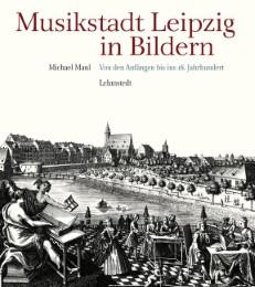 Musikstadt Leipzig in Bildern 1