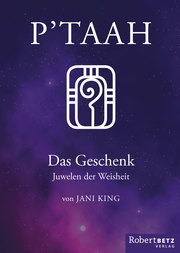 P'TAAH - Das Geschenk