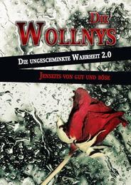 Die Wollnys - Die ungeschminkte Wahrheit 2.0