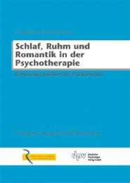 Schlaf, Ruhm und Romantik in der Psychotherapie