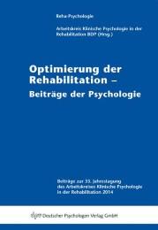 Optimierung der Rehabilitation - Beiträge der Psychologie