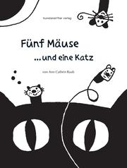 Fünf Mäuse und eine Katz'