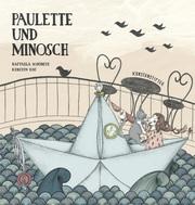 Paulette und Minosch