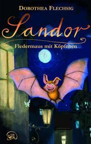 Sandor Fledermaus mit Köpfchen - Cover