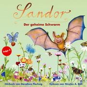 Sandor - Der geheime Schwarm