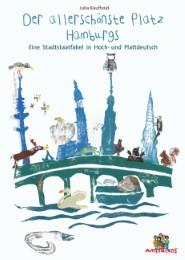 Der allerschönste Platz von Hamburg - De allerscheunste Steed vun Hamborg