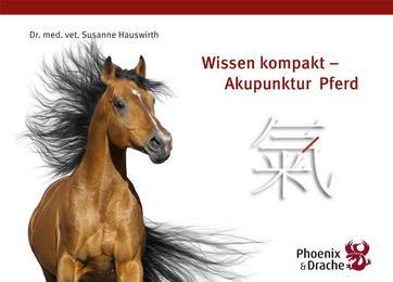 Wissen Kompakt - Akupunktur Pferd
