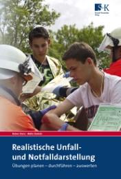 Realistische Unfall- und Notfalldarstellung