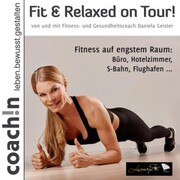 Fit & Relaxed on Tour!