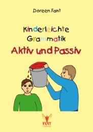 Kinderleichte Grammatik: Aktiv und Passiv