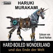 Hard-Boiled Wonderland und das Ende der Welt (Ungekürzt) - Cover