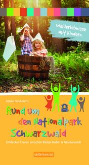 Walderlebnisse mit Kindern - Rund um den Nationalpark Schwarzwald