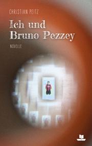Ich und Bruno Pezzey (Softcover)