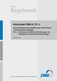 Arbeitsblatt DWA-A 791-1 - Technische Regel wassergefährdender Stoffe (TRwS) - Heizölverbraucheranlagen 1: Errichtung, betriebliche Anforderungen und Stilllegung von Heizölverbraucheranlagen