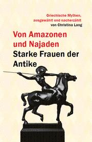 Von Amazonen und Najaden