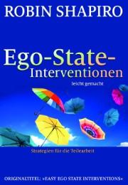 Ego-State-Interventionen - leicht gemacht