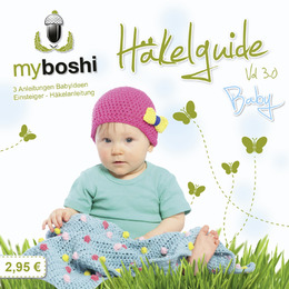 myboshi Häkelguide Vol. 3.0 - Baby