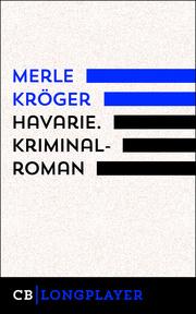 Havarie. Kriminalroman