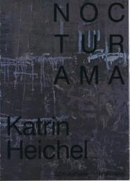 Katrin Heichel - Nocturama