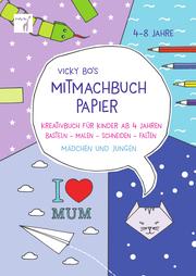 Mitmachbuch Papier - Schneiden & Falten - Cover