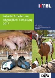 Aktuelle Arbeiten zur artgemäßen Tierhaltung 2017
