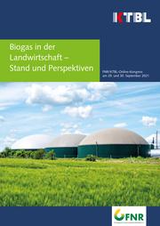 Biogas in der Landwirtschaft - Stand und Perspektiven