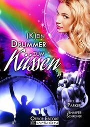 Kein Drummer zum Küssen