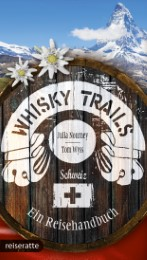 Whisky Trails Schweiz - Cover